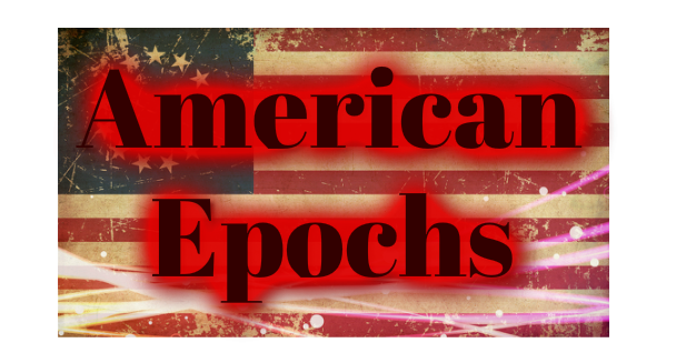 American Epochs- By Todd McClimans
